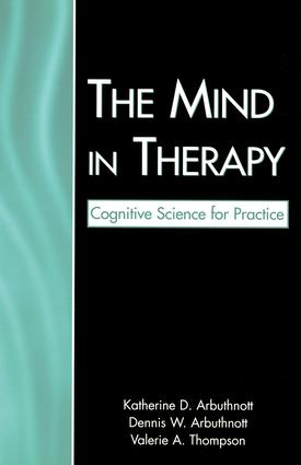 The Mind in Therapy: Cognitive Science for Practice, 1st Edition (Paperback) book cover