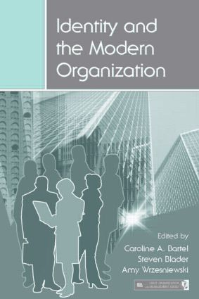 Identity and the Modern Organization (Hardback) book cover
