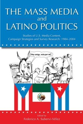 The Mass Media and Latino Politics