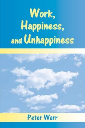 Work, Happiness, and Unhappiness (Paperback) book cover