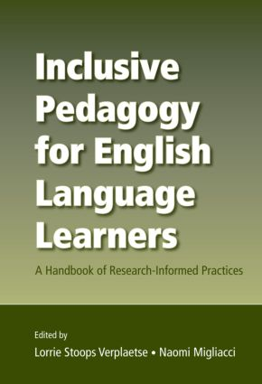 Inclusive Pedagogy for English Language Learners: A Handbook of Research-Informed Practices, 1st Edition (Paperback) book cover