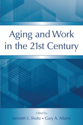 Aging and Work in the 21st Century (Paperback) book cover