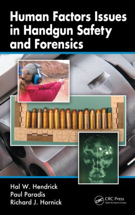 Human Factors Issues in Handgun Safety and Forensics: 1st Edition (Hardback) book cover