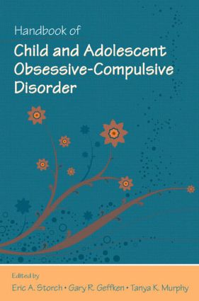 Handbook of Child and Adolescent Obsessive-Compulsive Disorder: 1st Edition (Hardback) book cover