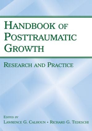 The Foundations of Posttraumatic Growth: An Expanded Framework