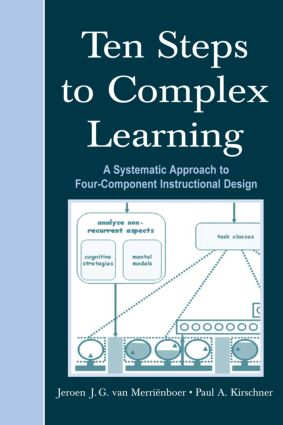 Ten Steps to Complex Learning: A Systematic Approach to Four-Component Instructional Design (Paperback) book cover