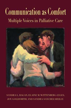 Communication as Comfort: Multiple Voices in Palliative Care (Paperback) book cover