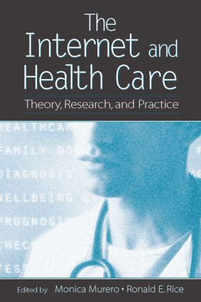 The Internet and Health Care: Theory, Research, and Practice (Paperback) book cover