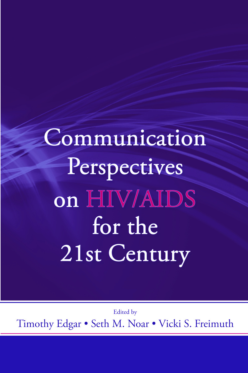 Communication Perspectives on HIV/AIDS for the 21st Century: 1st Edition (Paperback) book cover