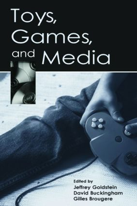 Toys, Games, and Media (Paperback) book cover