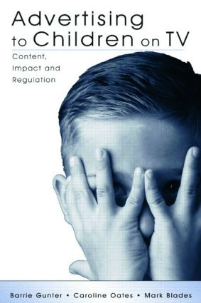 Advertising to Children on TV: Content, Impact, and Regulation (Paperback) book cover