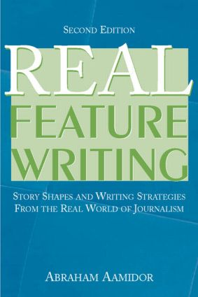 Real Feature Writing: 2nd Edition (Paperback) book cover