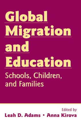 Global Migration and Education: Schools, Children, and Families, 1st Edition (Paperback) book cover