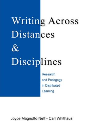 Writing Across Distances and Disciplines