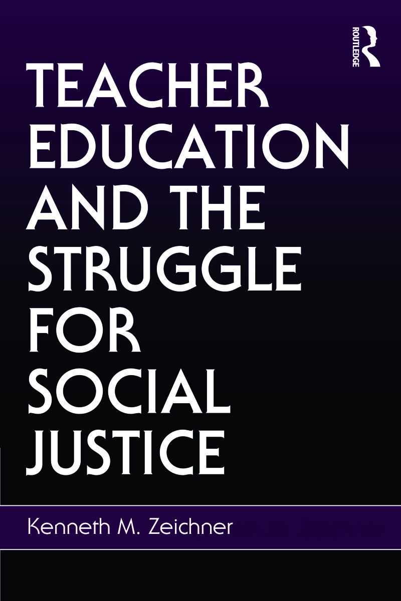 Teacher Education and the Struggle for Social Justice book cover