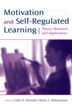 Motivation and Self-Regulated Learning: Theory, Research, and Applications, 1st Edition (Paperback) book cover
