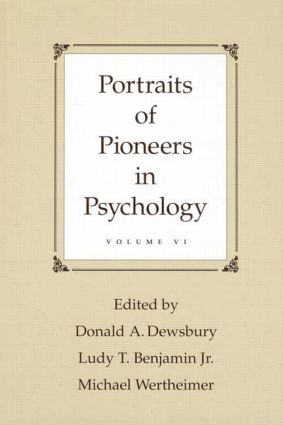 Portraits of Pioneers in Psychology: Volume VI book cover