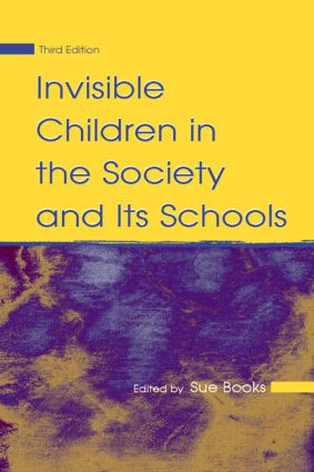 Invisible Children in the Society and Its Schools book cover
