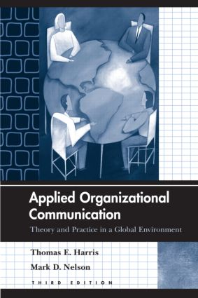 Applied Organizational Communication: Theory and Practice in a Global Environment, 3rd Edition (Paperback) book cover