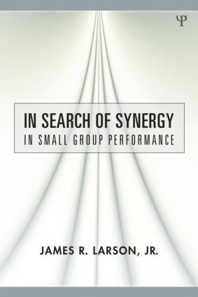 In Search of Synergy in Small Group Performance (Paperback) book cover