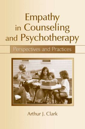 Empathy in Counseling and Psychotherapy: Perspectives and Practices book cover