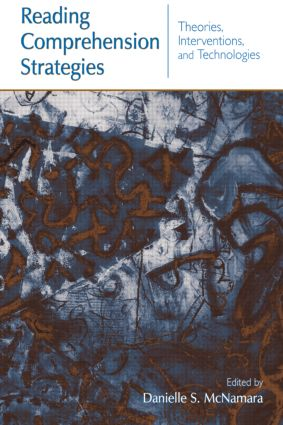 Reading Comprehension Strategies: Theories, Interventions, and Technologies, 1st Edition (Paperback) book cover