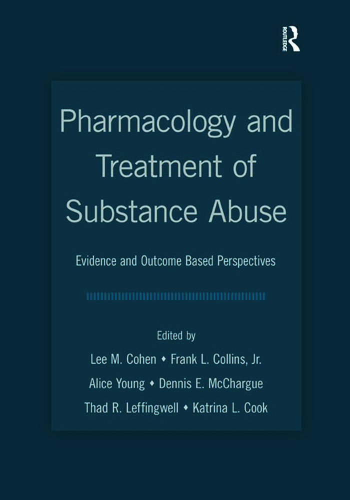 Pharmacology and Treatment of Substance Abuse: Evidence and Outcome Based Perspectives book cover