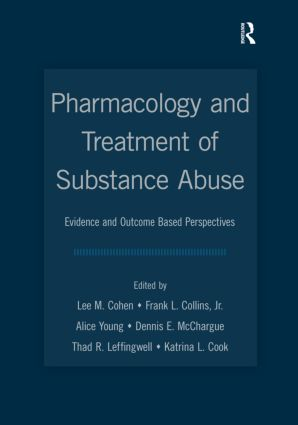 Pharmacology and Treatment of Substance Abuse: Evidence and Outcome Based Perspectives, 1st Edition (Paperback) book cover