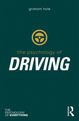 The Psychology of Driving: 1st Edition (Paperback) book cover