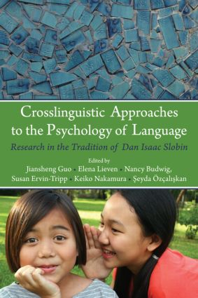 Crosslinguistic Approaches to the Psychology of Language: Research in the Tradition of Dan Isaac Slobin (e-Book) book cover