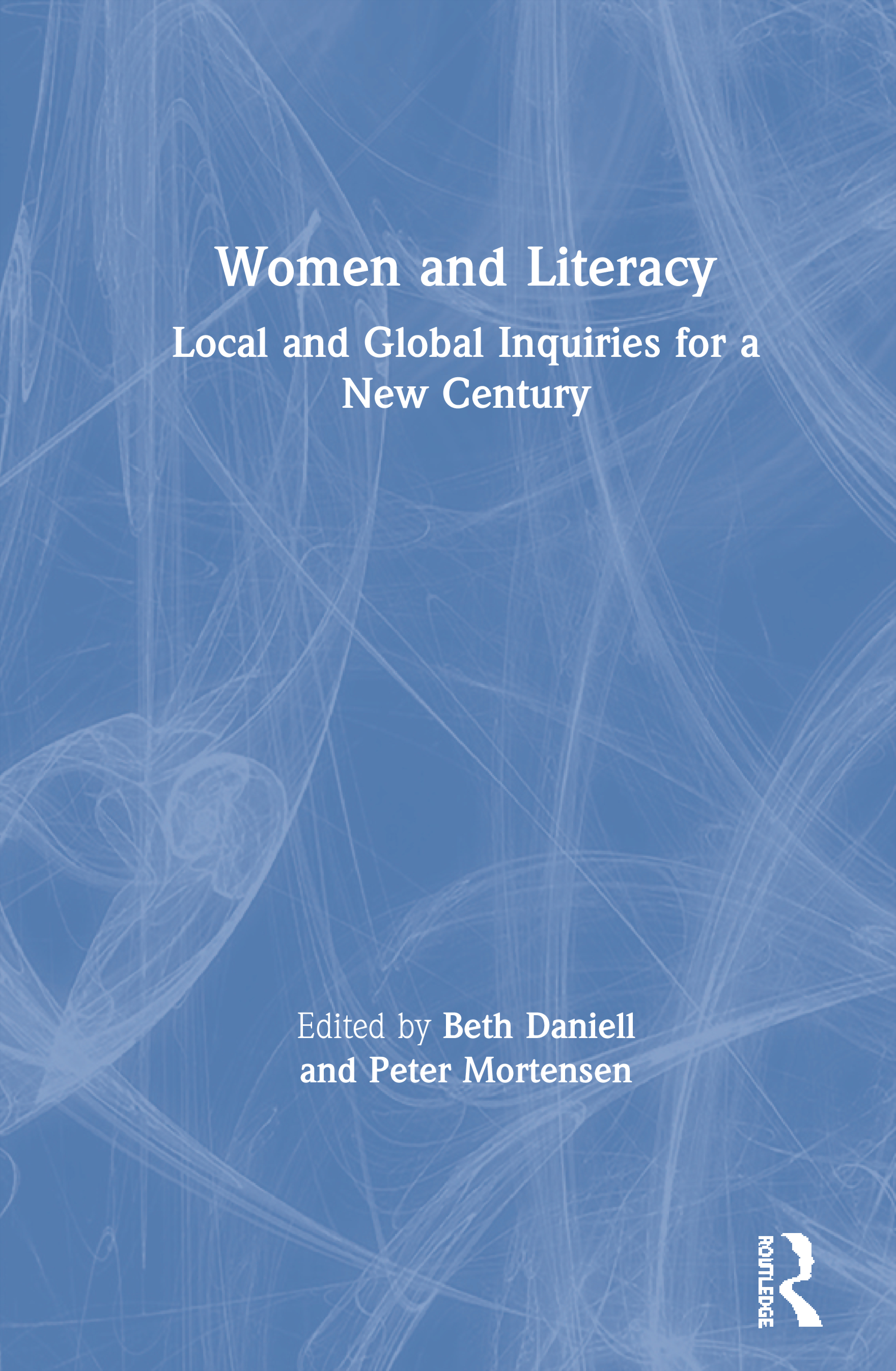 Women and Literacy: Local and Global Inquiries for a New Century book cover