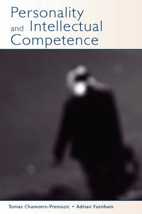 Personality and Intellectual Competence: 1st Edition (Paperback) book cover