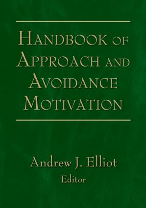 Handbook of Approach and Avoidance Motivation (Hardback) book cover