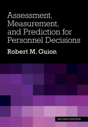 Assessment, Measurement, and Prediction for Personnel Decisions: 2nd Edition (Hardback) book cover