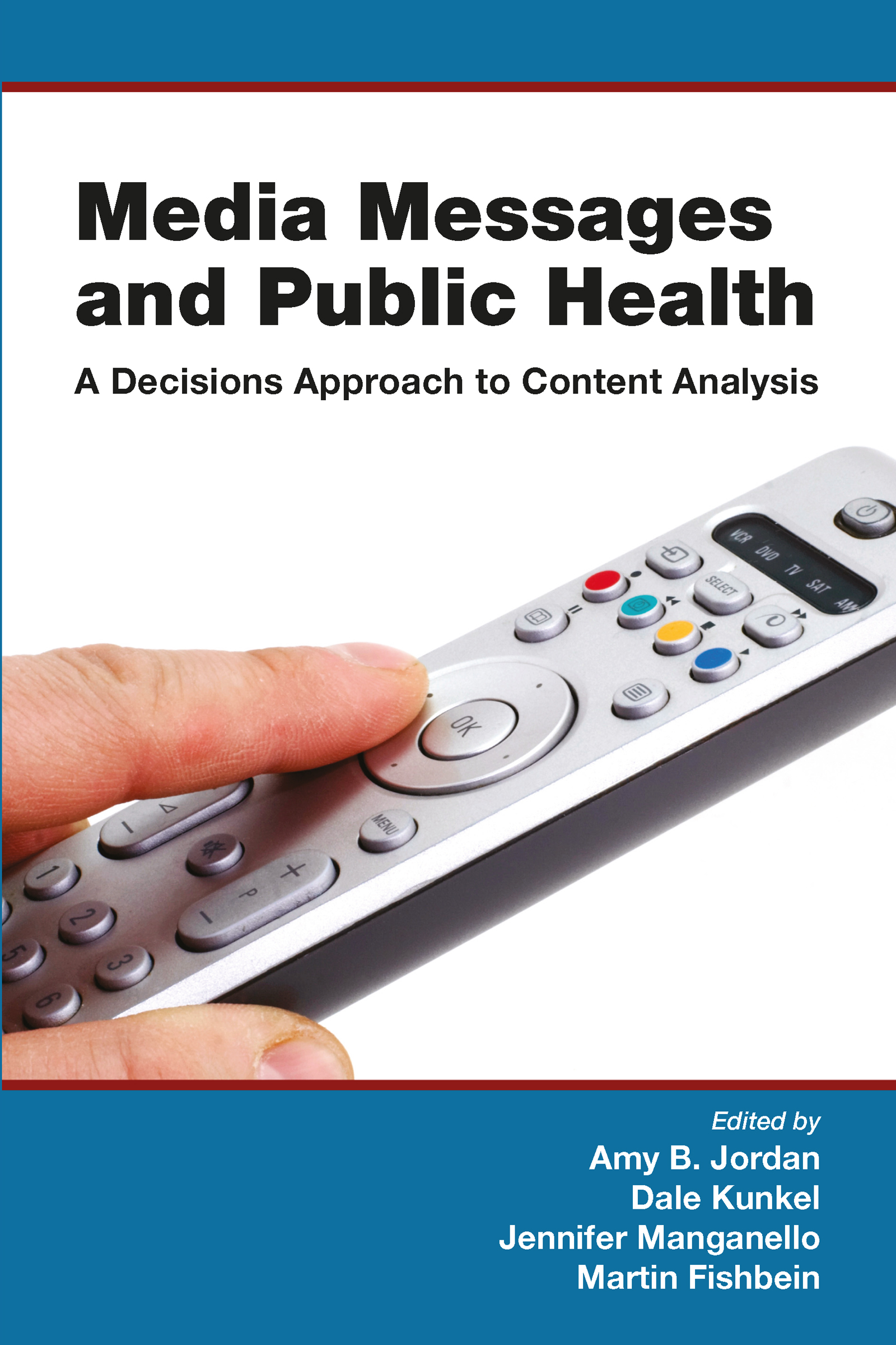 Media Messages and Public Health: A Decisions Approach to Content Analysis, 1st Edition (Hardback) book cover