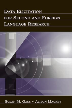 Data Elicitation for Second and Foreign Language Research (Paperback) book cover