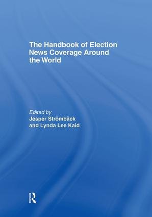 The Handbook of Election News Coverage Around the World (Hardback) book cover