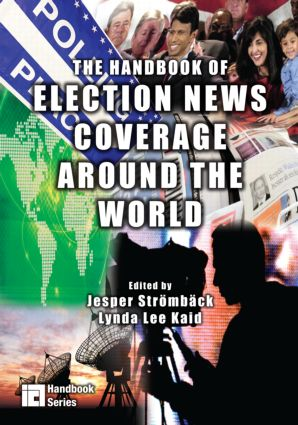 The Handbook of Election News Coverage Around the World (Paperback) book cover