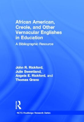 African American, Creole, and Other Vernacular Englishes in Education: A Bibliographic Resource book cover