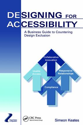 Designing for Accessibility: A Business Guide to Countering Design Exclusion book cover