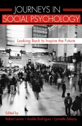 Journeys in Social Psychology: Looking Back to Inspire the Future (Hardback) book cover