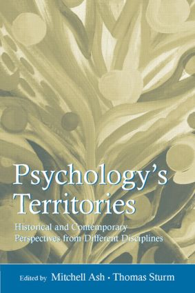 Psychology's Territories: Historical and Contemporary Perspectives From Different Disciplines, 1st Edition (Hardback) book cover