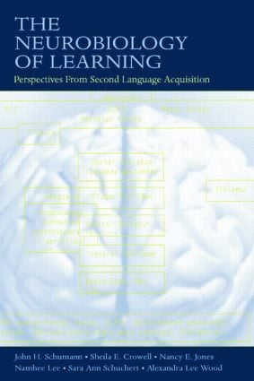 The Neurobiology of Learning: Perspectives From Second Language Acquisition (Paperback) book cover
