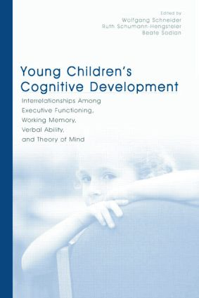 Young Children's Cognitive Development: Interrelationships Among Executive Functioning, Working Memory, Verbal Ability, and Theory of Mind (Paperback) book cover