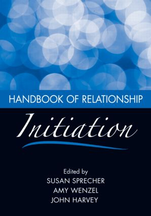 Handbook of Relationship Initiation: 1st Edition (Paperback) book cover