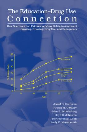The Education-Drug Use Connection: How Successes and Failures in School Relate to Adolescent Smoking, Drinking, Drug Use, and Delinquency, 1st Edition (Paperback) book cover