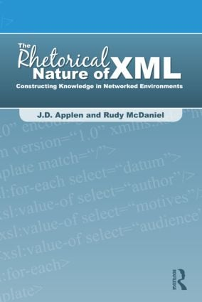 The Visual Rhetoric of XML: Using CSS and XSL to Format and Display XML Projects