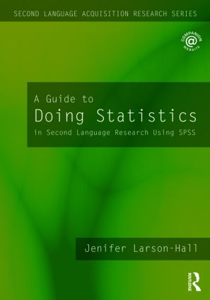 A Guide to Doing Statistics in Second Language Research Using SPSS (Paperback) book cover