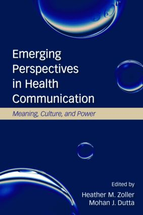 Emerging Perspectives in Health Communication: Meaning, Culture, and Power, 1st Edition (Paperback) book cover