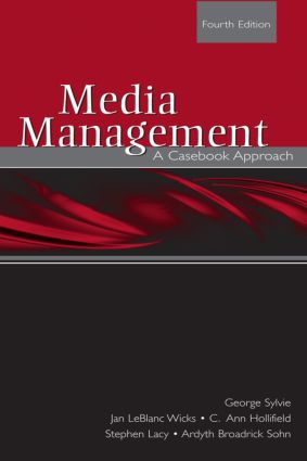 Media Management: A Casebook Approach, 4th Edition (Paperback) book cover
